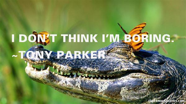 Tony Parker Quotes