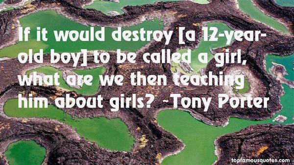 Tony Porter Quotes