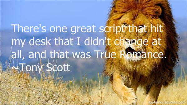 Tony Scott Quotes