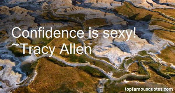 Tracy Allen Quotes