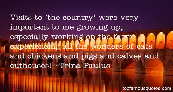 Trina Paulus Quotes