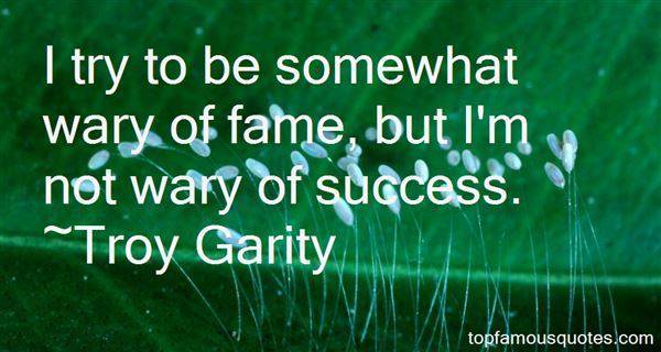 Troy Garity Quotes