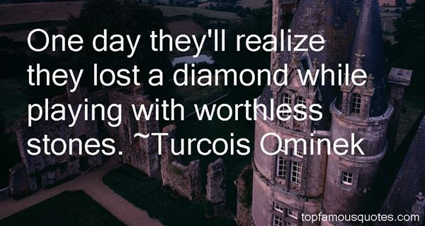 Turcois Ominek Quotes