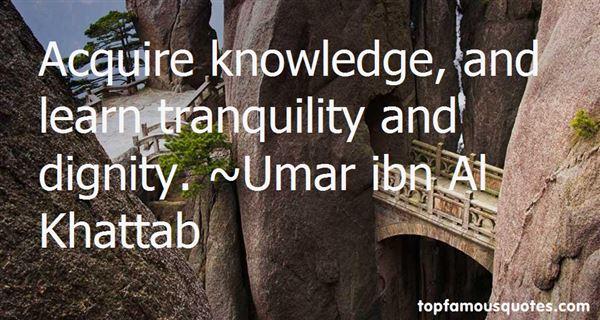 Umar Ibn Al Khattab Quotes