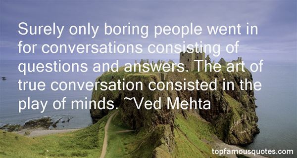 Ved Mehta Quotes