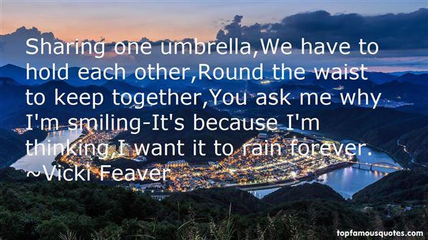 Vicki Feaver Quotes