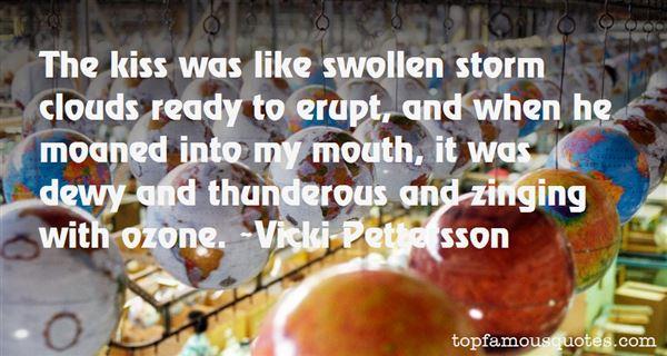Vicki Pettersson Quotes