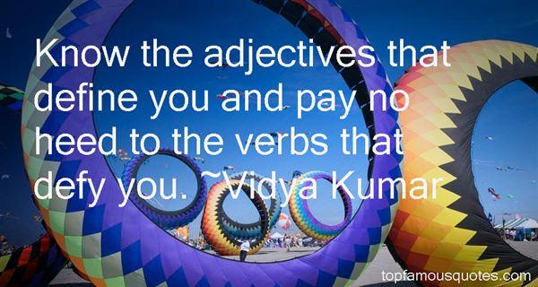 Vidya Kumar Quotes