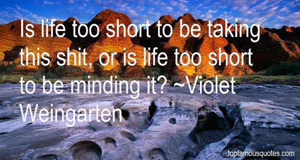 Violet Weingarten Quotes