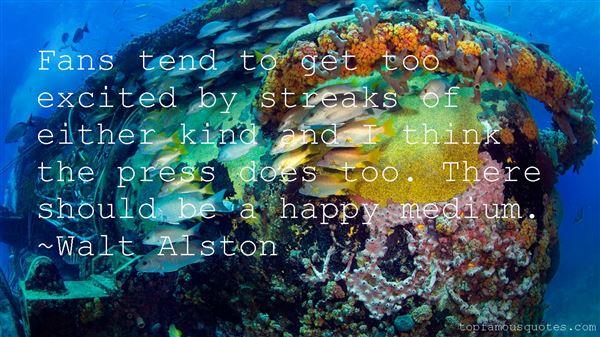 Walt Alston Quotes