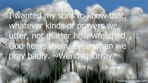 Wendy Murray Quotes