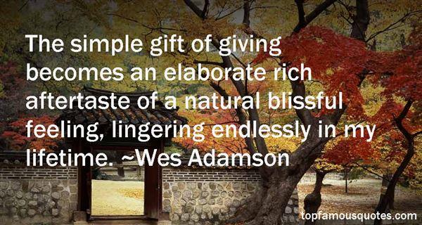 Wes Adamson Quotes