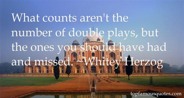 Whitey Herzog Quotes