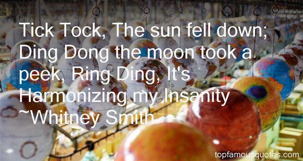 Whitney Smith Quotes