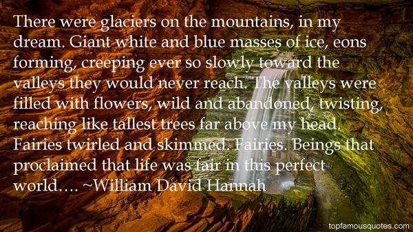 William David Hannah Quotes