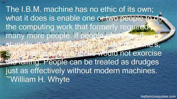 William H. Whyte Quotes