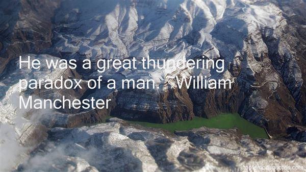 William Manchester Quotes