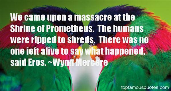 Wynn Mercere Quotes