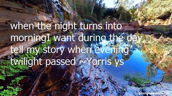 Yorris Ys Quotes
