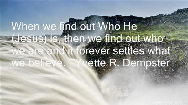 Yvette R. Dempster Quotes
