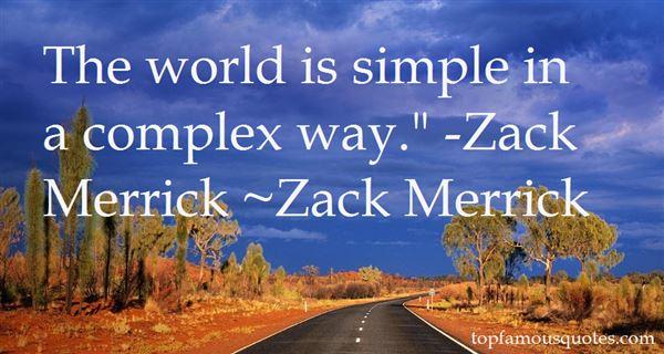 Zack Merrick Quotes