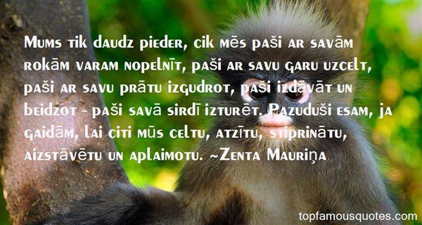 Zenta Mauriņa Quotes