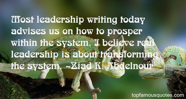 Ziad K. Abdelnour Quotes