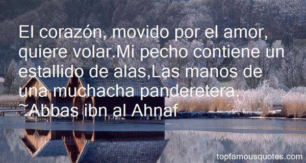 Abbas Ibn Al Ahnaf Quotes