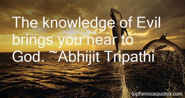 Abhijit Tripathi Quotes