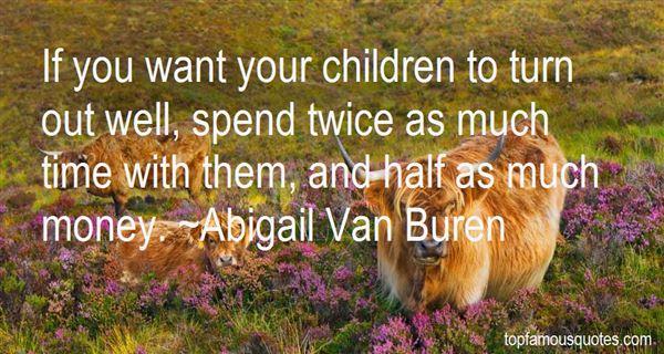 Abigail Van Buren Quotes