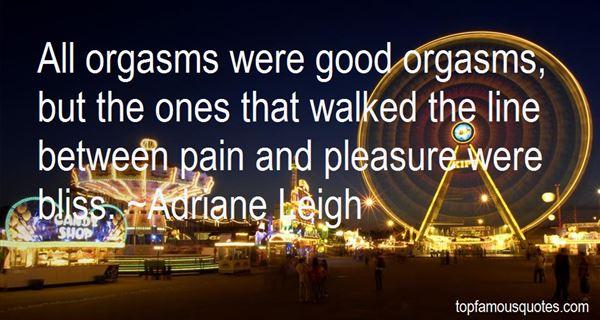 Adriane Leigh Quotes