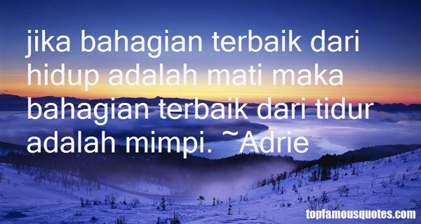 Adrie Quotes