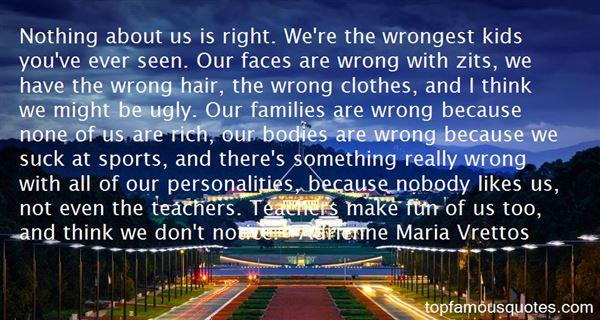 Adrienne Maria Vrettos Quotes