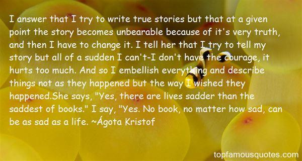 Ágota Kristof Quotes