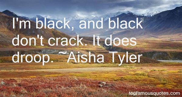 Aisha Tyler Quotes