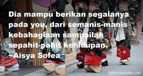 Aisya Sofea Quotes
