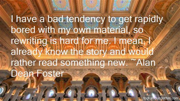 Alan Dean Foster Quotes