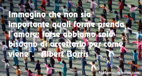 Albert Borris Quotes