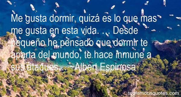 Albert Espinosa Quotes