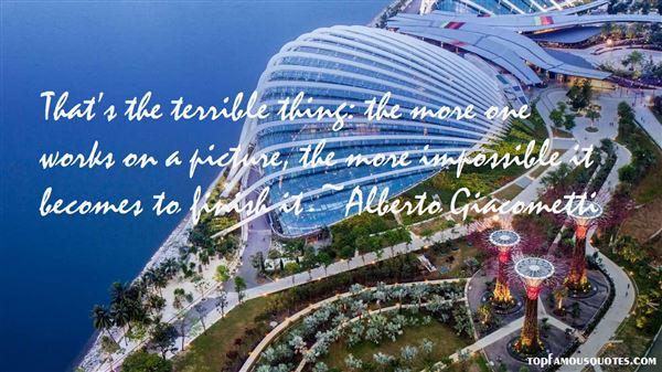 Alberto Giacometti Quotes