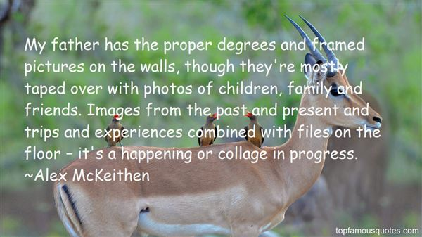 Alex McKeithen Quotes