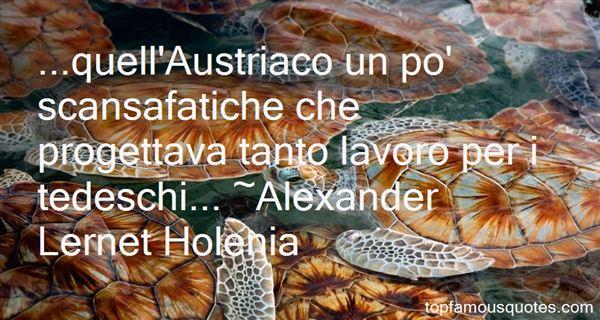 Alexander Lernet Holenia Quotes