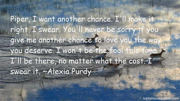 Alexia Purdy Quotes