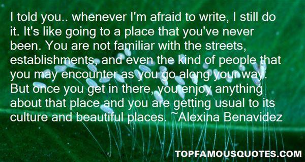 Alexina Benavidez Quotes
