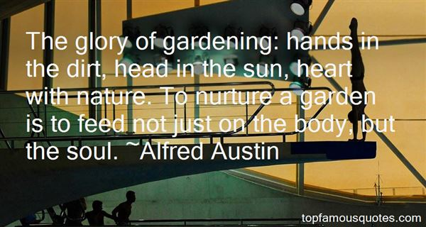Alfred Austin Quotes