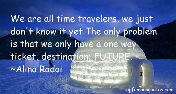 Alina Radoi Quotes