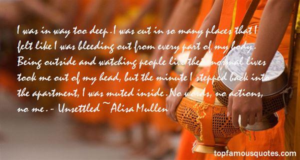 Alisa Mullen Quotes
