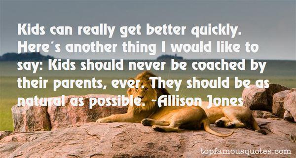 Allison Jones Quotes