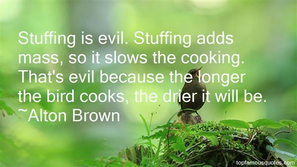 Alton Brown Quotes