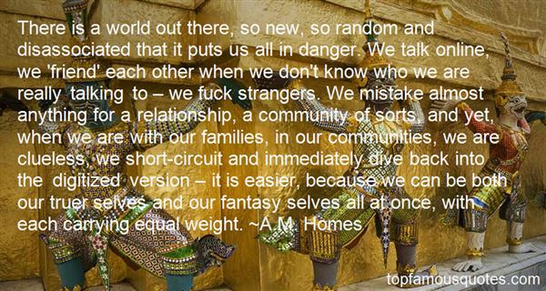 A.M. Homes Quotes
